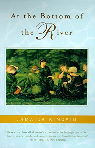At the Bottom of the River: Kincaid, Jamaica