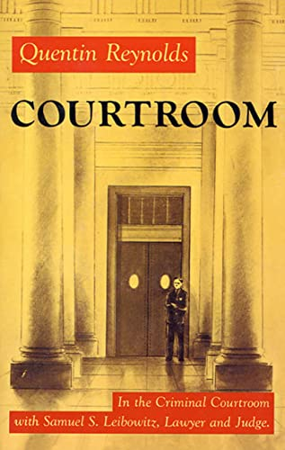 9780374527426: Courtroom: The Story Of Samuel S. Leibowitz