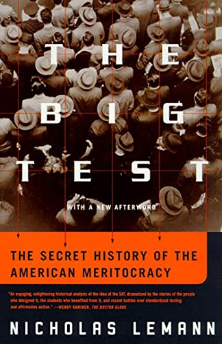 The Big Test: The Secret History of: Lemann, Nicholas; Nicholas