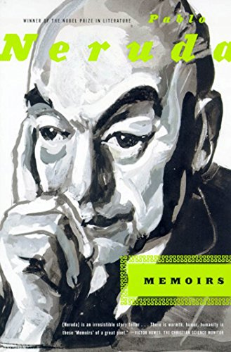 Memoirs: Neruda, Pablo