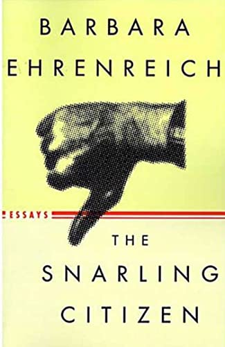 9780374527679: The Snarling Citizen: Essays
