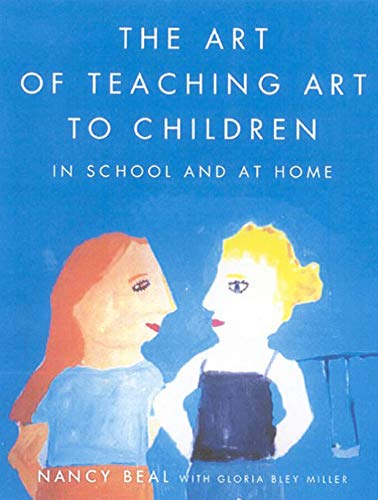 9780374527709: The Art of Teaching Art to Children: In School and at Home