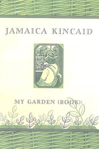 9780374527761: My Garden (Book)