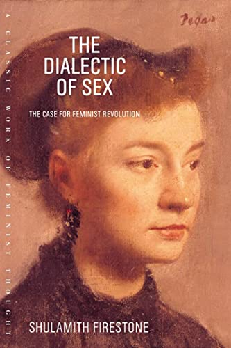 9780374527877: The Dialectic of Sex: The Case for Feminist Revolution