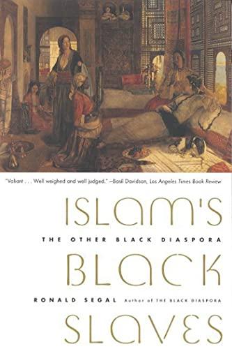 9780374527976: Islam's Black Slaves: The Other Black Diaspora