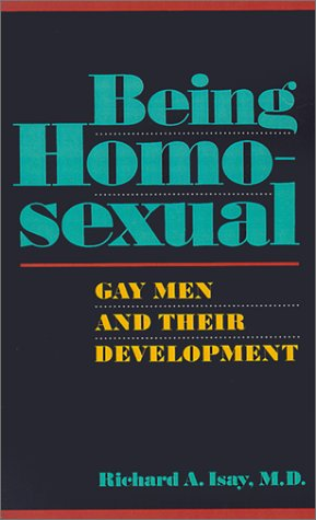 9780374528218: Being Homosexual: Gay Men and Their Development