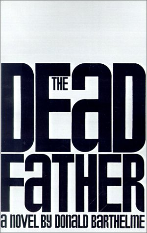 9780374528225: The Dead Father