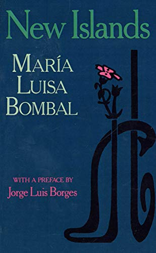 New Islands: And Other Stories: MarÃa Luisa Bombal