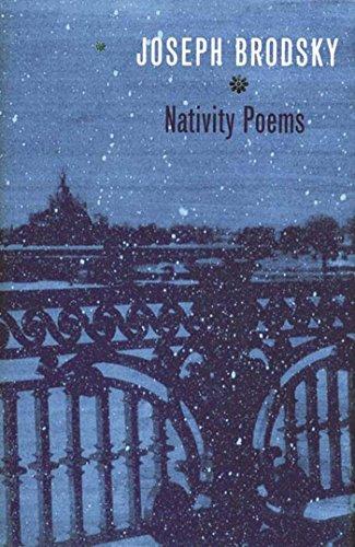Nativity Poems: Bilingual Edition: Brodsky, Joseph, Lemkhin,