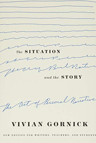 9780374528584: Gornick, V: Situation and the Story