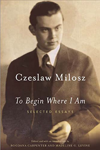 9780374528591: To Begin Where I Am: Selected Essays