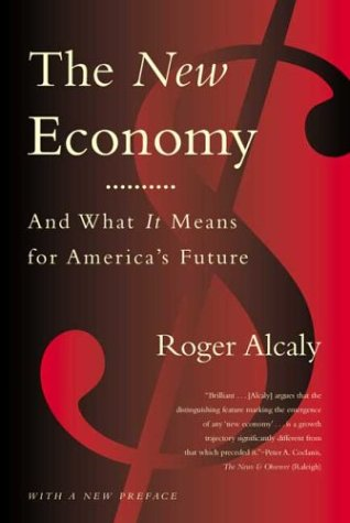 9780374529222: The New Economy: And What It Means for America's Future
