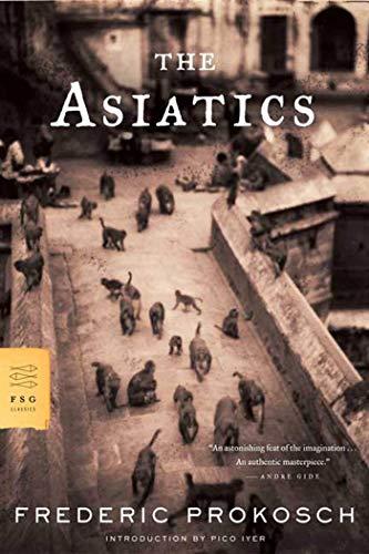9780374529246: The Asiatics