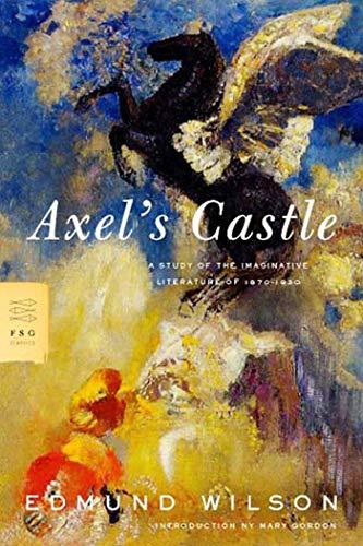 9780374529277: Axel's Castle (FSG Classics)