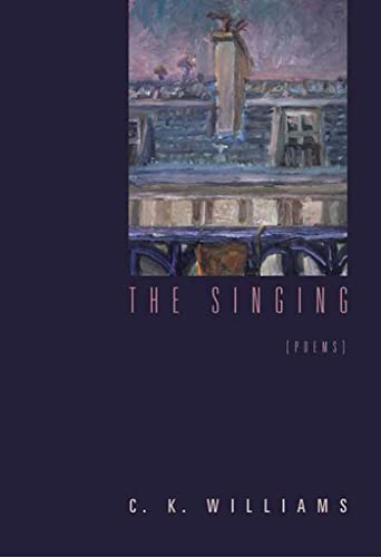 9780374529505: The Singing: Poems