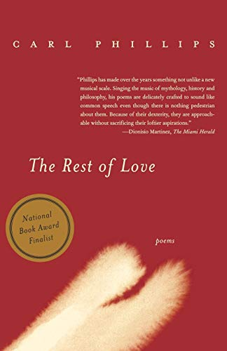 9780374529628: The Rest of Love: Poems