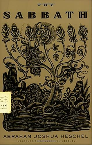 The Sabbath (FSG Classics) (0374529752) by Abraham Joshua Heschel