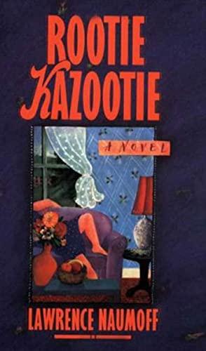 9780374529840: Rootie Kazootie: A Novel