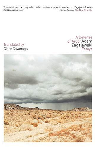 9780374529888: A Defense of Ardor: Essays