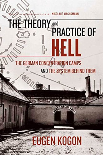 9780374529925: The Theory And Practice of Hell: The German Concentration Camps And the System Behind Them