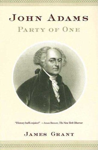 9780374530235: John Adams: Party of One