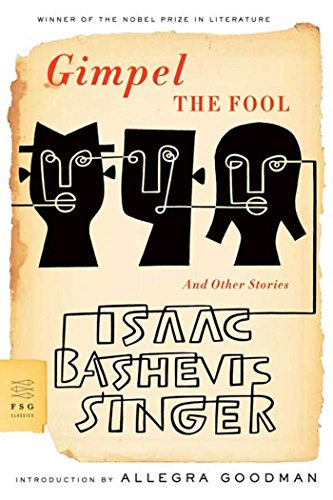 9780374530259: Gimpel the Fool: And Other Stories (FSG Classics)