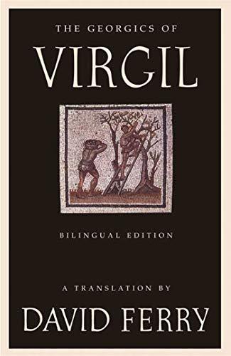 9780374530310: The Georgics of Virgil: Bilingual Edition