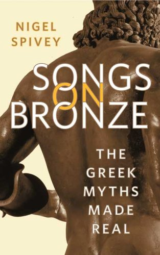 9780374530372: Songs on Bronze: The Greek Myths Made Real