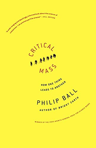 9780374530419: Critical Mass: How One Thing Leads to Another