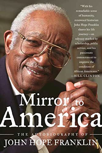 9780374530471: Mirror to America: The Autobiography of John Hope Franklin