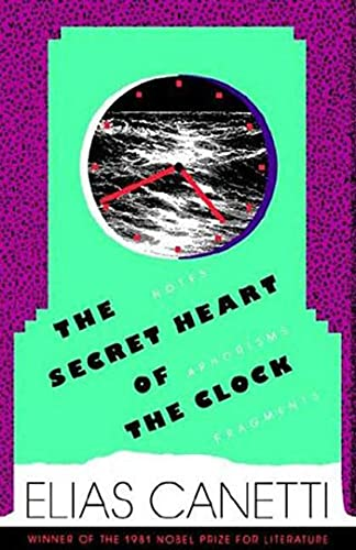 9780374530600: The Secret Heart of the Clock: Notes, Aphorisms, Fragments, 1973-1985