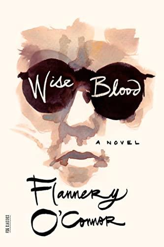 9780374530631: Wise Blood: A Novel (FSG Classics)