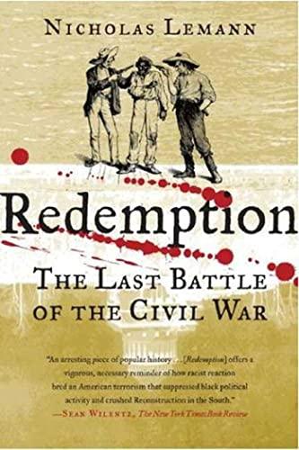 9780374530693: Redemption: The Last Battle of the Civil War