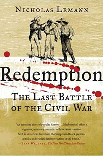 REDEMPTION : THE LAST BATTLE OF THE CIVI