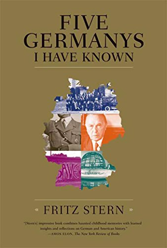 9780374530860: Five Germanys I Have Known: A History & Memoir
