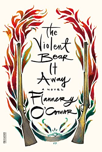 9780374530877: The Violent Bear It Away (FSG Classics)
