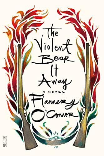 9780374530877: The Violent Bear It Away: A Novel (FSG Classics)