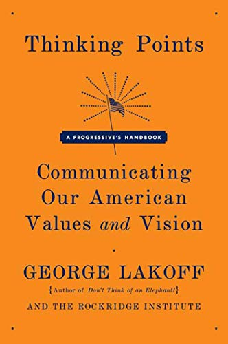 9780374530907: Thinking Points: Communicating Our American Values and Vision