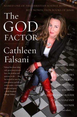 9780374530921: The God Factor: Inside the Spiritual Lives of Public People