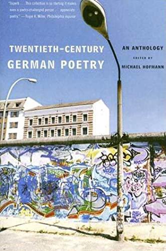 Twentieth-Century German Poetry: An Anthology