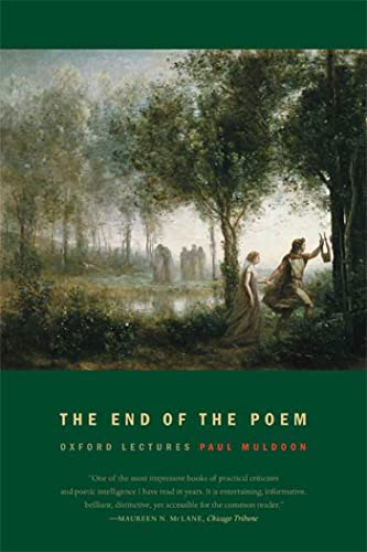 9780374531003: The End of the Poem: Oxford Lectures