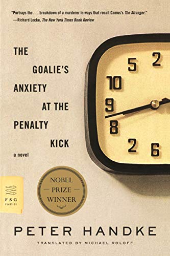 9780374531065: The Goalie's Anxiety at the Penalty Kick
