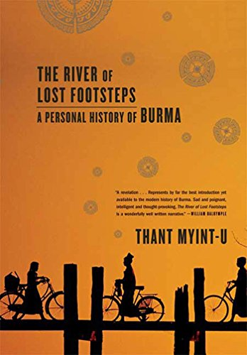 9780374531164: The River of Lost Footsteps: A Personal History of Burma