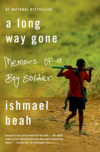 9780374531263: A Long Way Gone: Memoirs of a Boy Soldier