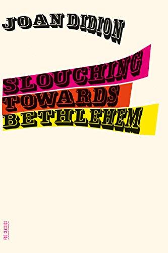 9780374531386: Slouching Towards Bethlehem (FSG Classics)