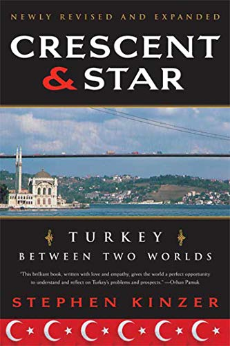 9780374531409: Crescent and Star: Turkey Between Two Worlds