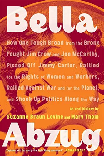 Bella Abzug: How One Tough Broad from