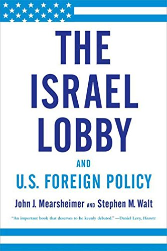 9780374531508: The Israel Lobby and U.S. Foreign Policy