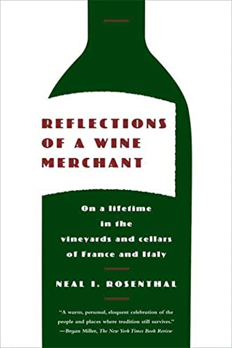 9780374531782: Reflections of a Wine Merchant: On a Lifetime in the Vineyards and Cellars of France and Italy