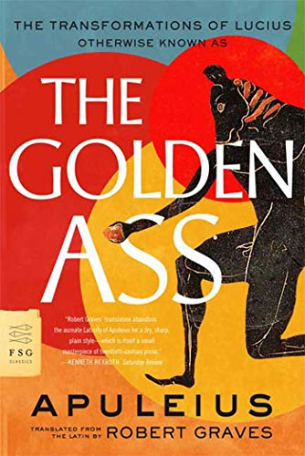 9780374531812: The Golden Ass: The Transformations of Lucius (FSG Classics)